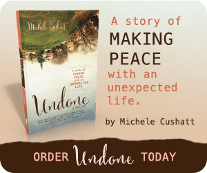 Book Review: Undone, by Michele Cushatt